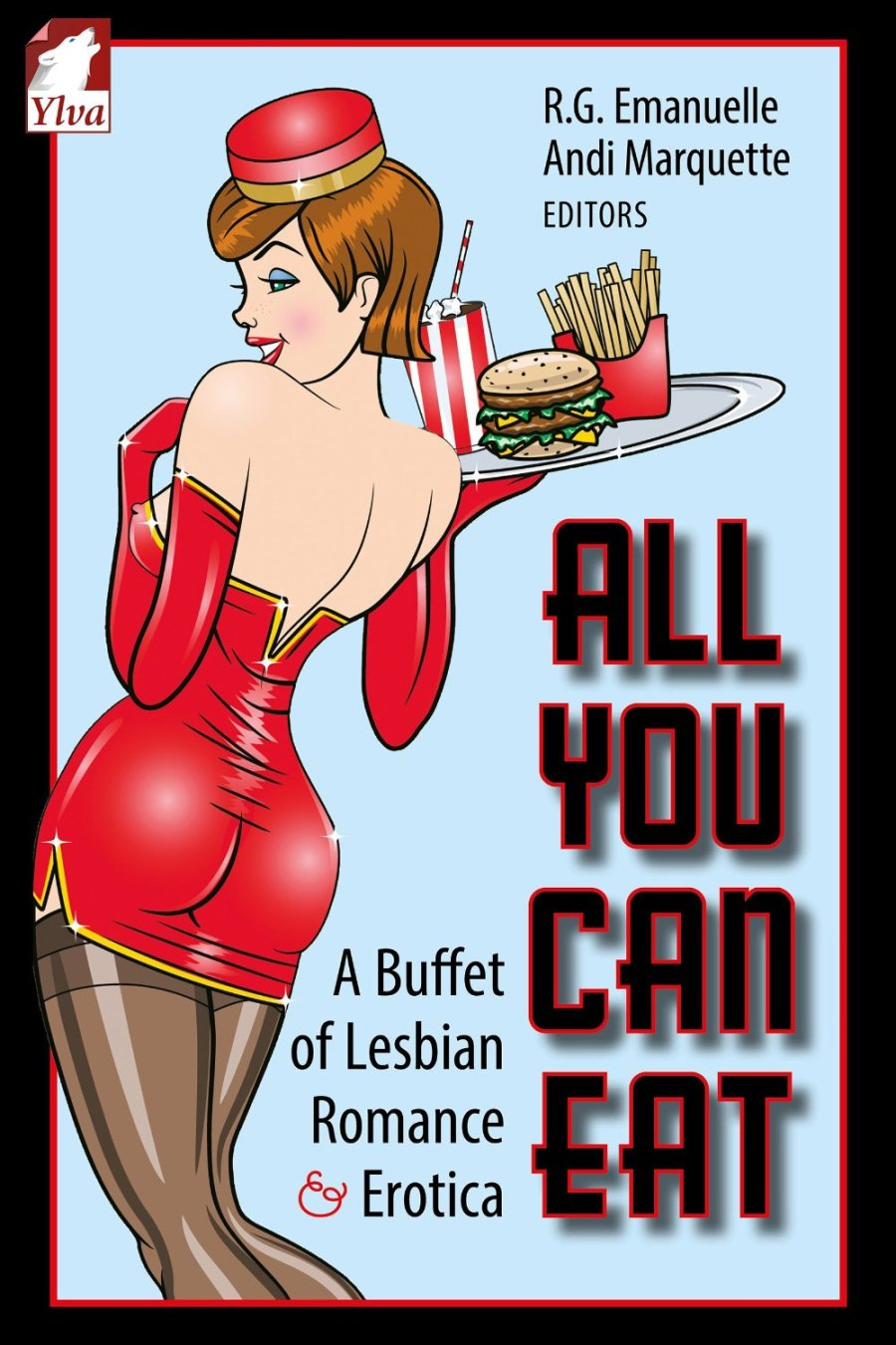 All You Can Eat – A Buffet of Lesbian Romance &Erotica