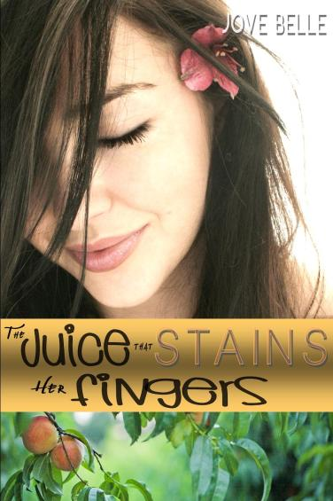 The Juice that Stains her Fingers