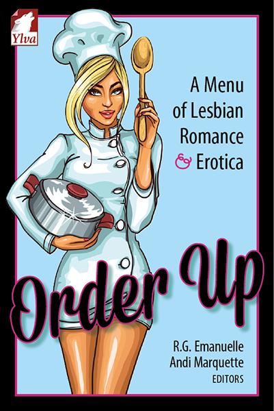 Order Up – A Menu of Lesbian Romance &Erotica